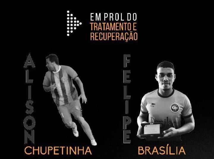 Vem ai o Torneio Beneficente em prol a Saúde dos jogadores do Futebol Paracatuense Álisson Chupetinha e Felipe Brasília.